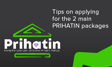 Tips on applying for the 2 main PRIHATIN packages