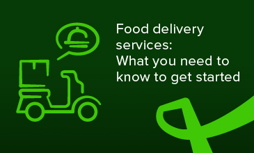 Food delivery services: What you need to know to get started