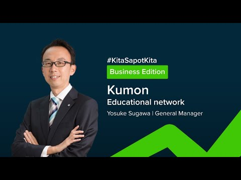 Kumon Malaysia on Maintaining the Health of a Franchise – #KitaSapotKita