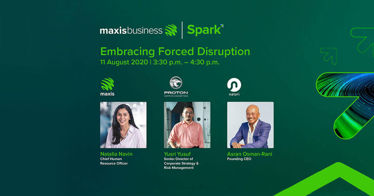 Maxis Business Spark 2020: Embracing Forced Disruption