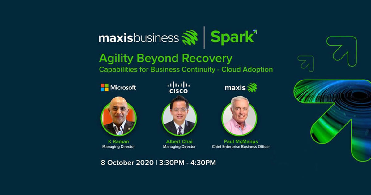 Maxis Business Spark 2020: Agility Beyond Recovery
